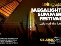 MEGALIGHT SUMMER FESTIVAL @ SHOKO Madrid