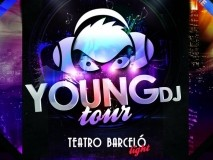 TEATRO BARCELÓ LIGHT: Young DJ Tour