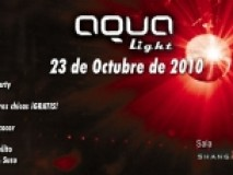 AQUA LIGHT @ Sala SHANGAI Madrid
