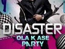 "TEATRO BARCELÓ LIGHT: Disaster ""Ola K Ase"" Party"