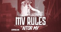 De 23:00 a 24:00: INVITADO @ Podcast MV RULES (CENTER GROOVE & ONDA DANCE radios)